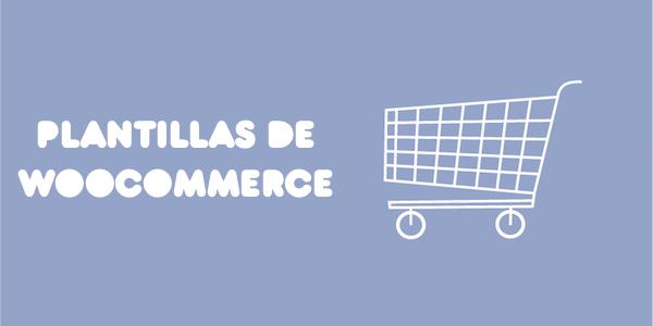 Las 15 mejores plantillas de Woocommerce para tu Tienda de moda online