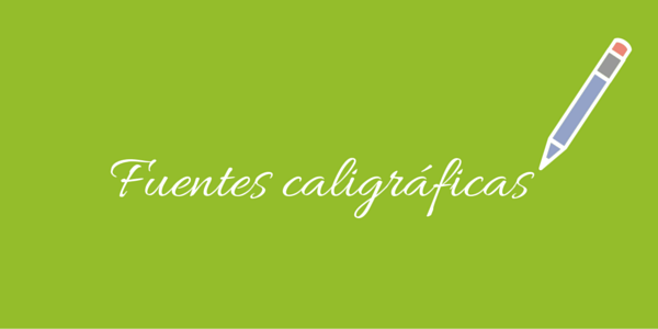 fuentes caligaficas