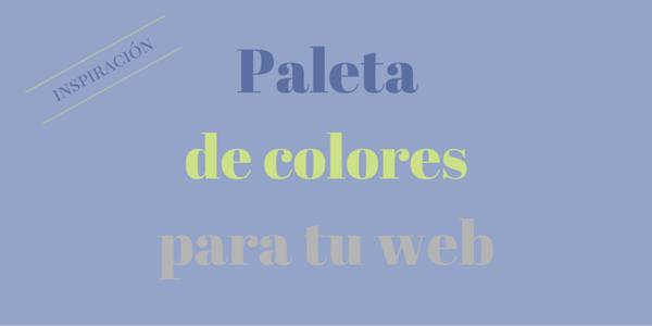 Paleta de colores para tu web