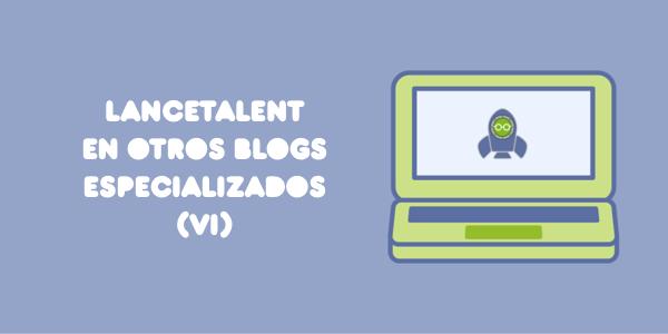 LanceTalent en otros blogs especializados
