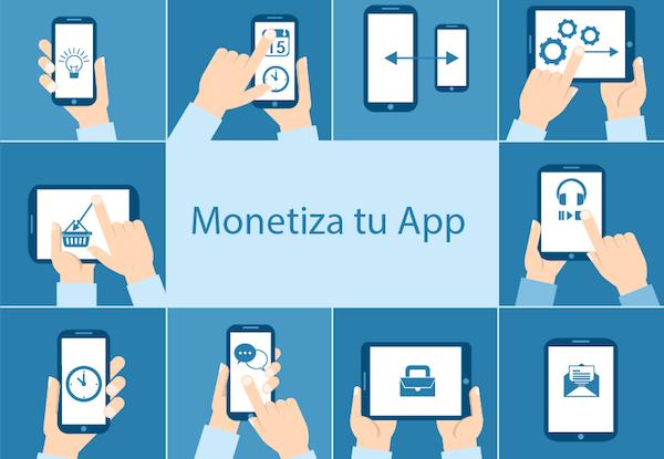 monetiza tu App